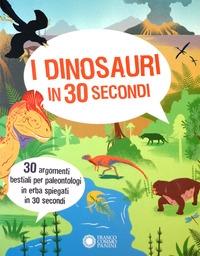 I dinosauri in 30 secondi