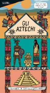 Scopri... gli aztechi