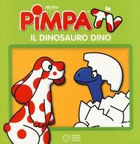 Pimpa in TV. Il dinosauro Dino