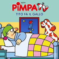 Pimpa in TV. Tito fa il gallo