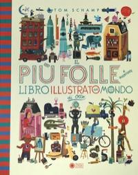 Il più folle e divertente libro illustrato del mondo di Otto