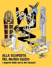Alla scoperta del Museo egizio