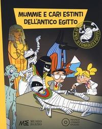 Mummie e cari estinti dell'Antico Egitto