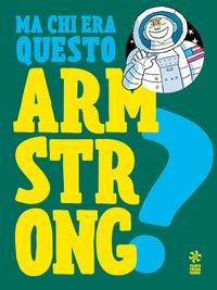 Ma chi era questo... Neil Armstrong?