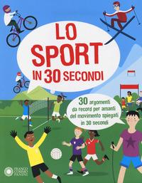 Lo sport in 30 secondi