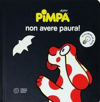 Pimpa, non avere paura!