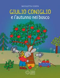 Giulio Coniglio e l'autunno nel bosco