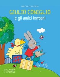 Giulio Coniglio e gli amici lontani