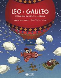 Leo e Galileo esplorano il cielo e lo spazio