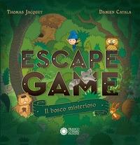 Escape game. Il bosco misterioso