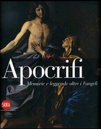 Apocrifi: memorie e leggende oltre i Vangeli
