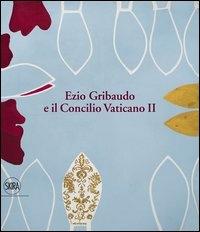 Ezio Gribaudo e il Concilio vaticano 2.