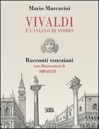 Vivaldi e l'angelo di avorio