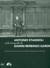 Antonio Stagnoli nelle fotografie di Gianni Berengo Gardin