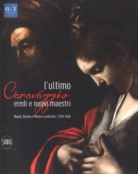 L'ultimo Caravaggio