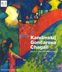 Kandinskij, Goncarova, Chagall