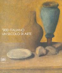 '900 italiano, un secolo di arte