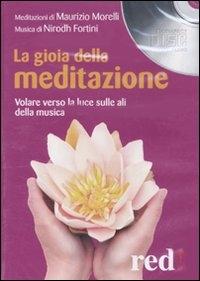 La gioia della meditazione