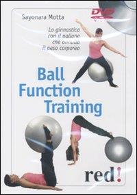 Ball function training