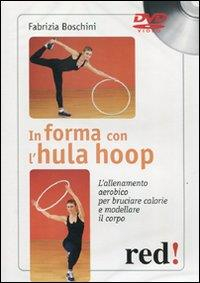 In forma con l'hula hooop