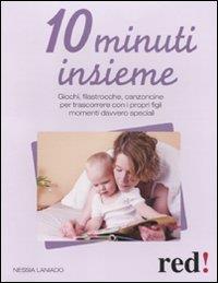 10 minuti insieme / Nessia Laniado