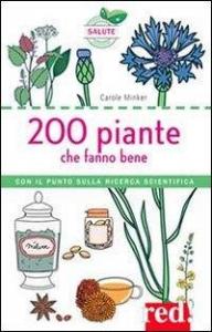 200 piante che fanno bene