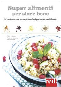 Superfood per star bene