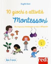 70 giochi e attività Montessori