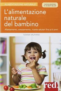 L'alimentazione naturale del bambino