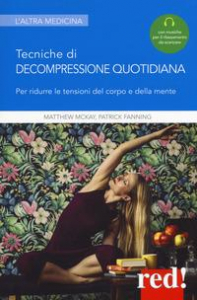 Tecniche di decompressione quotidiana