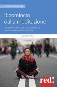 Ricomincio dalla meditazione