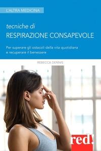 Tecniche di respirazione consapevole