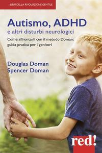 Autismo, ADHD e altri disturbi neurologici