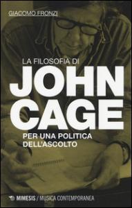 La filosofia di John Cage