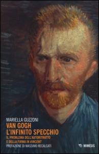 Van Gogh l'infinito specchio