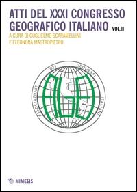 Atti del 31. Congresso Geografico Italiano