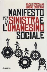 Manifesto per la Sinistra e l'umanesimo sociale