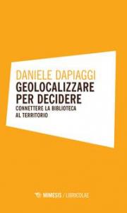 Geolocalizzare per decidere