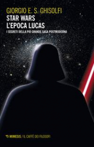 Star wars: l'epoca Lucas