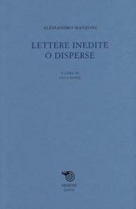 Lettere inedite o disperse