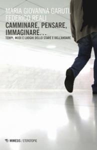 Camminare, pensare, immaginare...