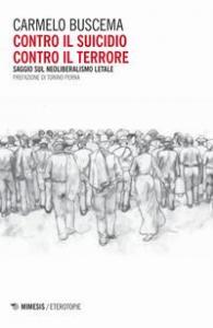 Contro il suicidio contro il terrore