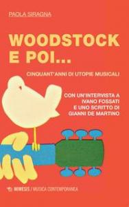 Woodstock e poi...