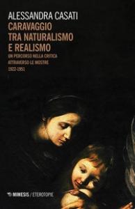 Caravaggio tra naturalismo e realismo