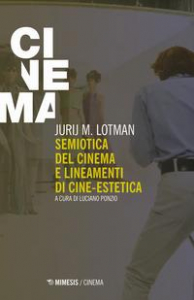 Semiotica del cinema e lineamenti di cine-estetica