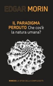 Il paradigma perduto