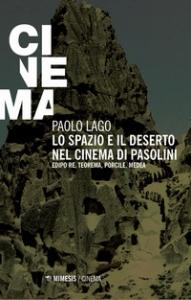 Lo spazio e il deserto nel cinema di Pasolini