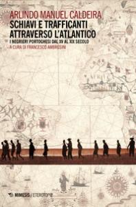 Schiavi e trafficanti attraverso l'Atlantico