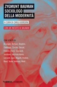 Zygmunt Bauman sociologo della modernità