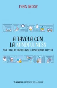 A tavola con la mindfulness